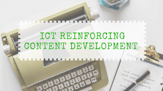 ICT on Content Development