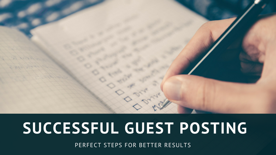 Tips for Successful Guest Posting | Guest Blogging Strategy